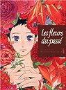 Les fleurs du passé, tome 4 par Haruka