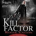 Kill Factor |  711 Press,Roger Vallon