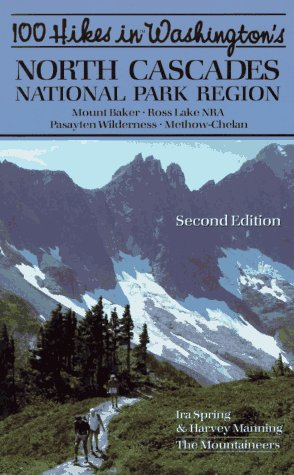 North Cascades National Park Map (100 Hikes in Washington's North Cascades National Park)