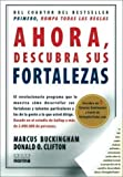 img - for Ahora Descubra Sus Fortalezas (Spanish Edition) by Marcus Buckingham, Donald O. Clifton(July 16, 2008) Paperback book / textbook / text book