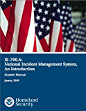 National Incident Management System IS700