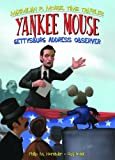 Yankee Mouse: Gettysburg Address Observer Book 2