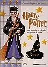 Harry Potter : Tout un univers à broder aux points de croix par Deviller