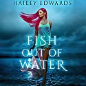 Fish Out of Water: Gemini Audiobook by Hailey Edwards Narrated by Stephanie Einstein