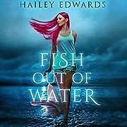 Fish Out of Water: Gemini av Hailey Edwards