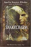 Snakecharm, Amelia Atwater-Rhodes, 0385901992