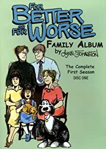 For Better or for Worse - Family Album - The Complete First Season