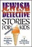 Jewish Detective Stories for Kids, Dvora Waysman, 193014315X