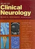 Atlas of Clinical Neurology, Rosenberg, Roger N., 0750699221