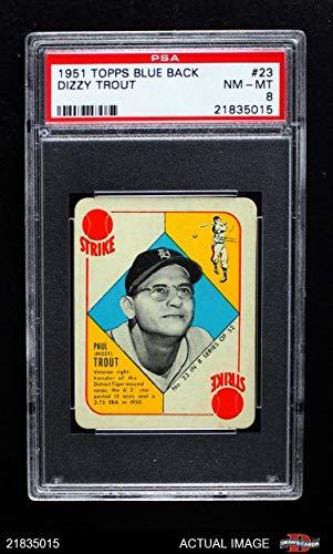 1951 Topps Blue Back # 23 Dizzy Trout Detroit Tigers (Baseball Card) PSA 8 - NM/MT ()