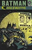 Bruce Wayne Fugitive, Greg Rucka and Ed Brubaker, 1563899337