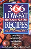 366 Low-Fat Brand-Name Recipes in Minutes!, M. J. Smith, 0471346543