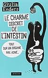 vignette de 'Le charme discret de l'intestin (Giulia Enders)'