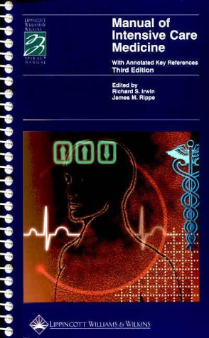 Manual of Intensive Care Medicine: With Annotated Key References