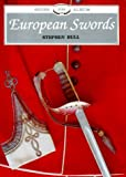 European Swords, Stephen Bull, 0747802343