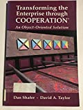 img - for Transforming the Enterprise Through Cooperation: An Object-Oriented Solution book / textbook / text book