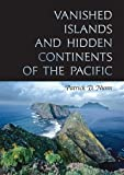 img - for Vanished Islands and Hidden Continents of the Pacific (Latitude 20 Books (Hardcover)) book / textbook / text book