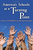 America's Schools at a Turning Point, Corky O'Callaghan, 1627871985