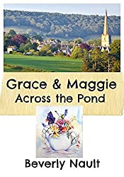 Grace & Maggie Across the Pond (The Seasons of Cherryvale Book 2)