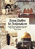 Four Paths to Jerusalem, Hunt Janin, 0786427302