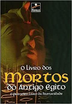 O Livro dos Mortos Antigo Egito | Amazon.com.br
