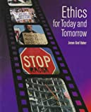 Ethics for Today and Tomorrow, Haber, Joram Graf, 0534542662