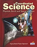 img - for Coordinated Science: Physical, Earth and Space Sciences (It's About Time) book / textbook / text book