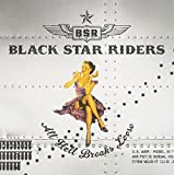 All Hell Breaks Loose [Special Edition] by Black Star Riders