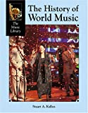 The History of World Music, Stuart A. Kallen, 1590187415