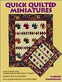 Quick Quilted Miniatures, Darlene Zimmerman, 0873492390