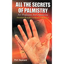 All the Secret of Palmistry for Profession and Popularity Include Remedies