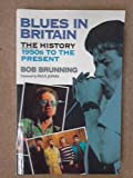 img - for Blues: In Britain - The History, 1950s-90s book / textbook / text book