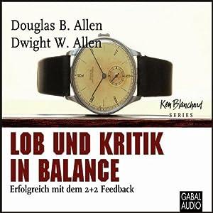 Lob und Kritik in Balance Hörbuch