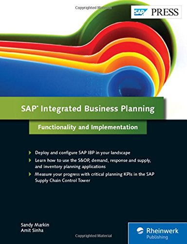 SAP Integrated Business Planning (SAP IBP): Functionality and Implementation (SAP PRESS)