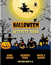 Halloween Activity Book: Happy Halloween Coloring Activity Book For Kids Ages 4-8