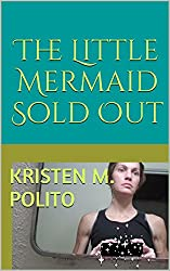 The Little Mermaid Sold Out: Left To Our Own (Literary) Devices
