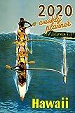 "2020 Weekly Planner: 6""x9"" Hawaii Organizer Schedule 2020 Monthly Weekly Planner for canoe fans Vintage Calendar Agenda"
