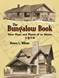 img - for The Bungalow Book: Floor Plans and Photos of 112 Houses, 1910 (Dover Architecture) book / textbook / text book