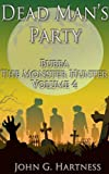 Dead Man's Party (Bubba the Monster Hunter Book 4)
