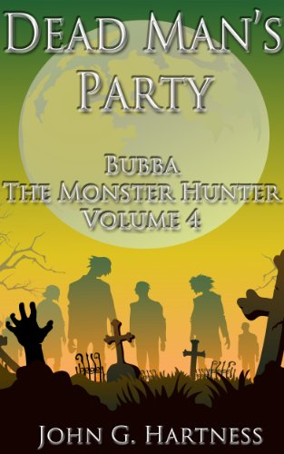 Monsters Everywhere - Bubba the Monster Hunter Vol. 3