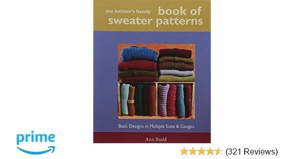 The Knitters Handy Book Of Sweater Patterns Ann Budd