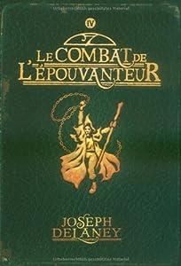 """Afficher """"L'Apprenti-épouvanteur n° 4<br /> Le Combat de l' épouvanteur"""""""