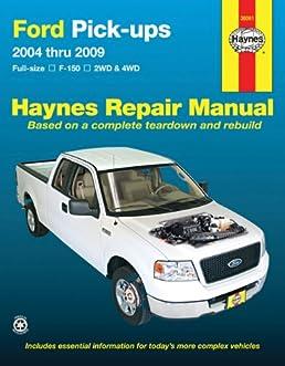 ford full size pick ups f150 04 09 haynes repair manual haynes rh amazon com 2009 f150 parts manual 2008 f150 repair manual pdf