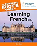 Learning French - The Complete Idiot's Guide, Gail Stein, 1592579094