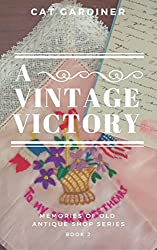 A Vintage Victory (Memories of Old Antique Shop Book 2)