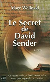 Le secret de David Sender par Mark Welinski