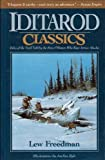 Iditarod Classics, Lew Freedman and Jon Van Zyle, 0945397119