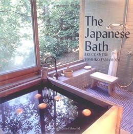 The Japanese Bath by [Yamamoto, Yoshiko]