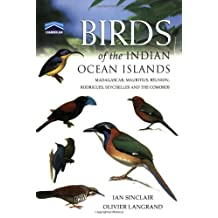Chamberlain's Birds of the Indian Ocean Islands: Madagascar, Mauritius, Seychelles, Reunion and the Comoros