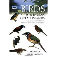 Chamberlain's Birds of the Indian Ocean Islands: Madagascar, Mauritius, Seychelles, Reunion and the Comoros